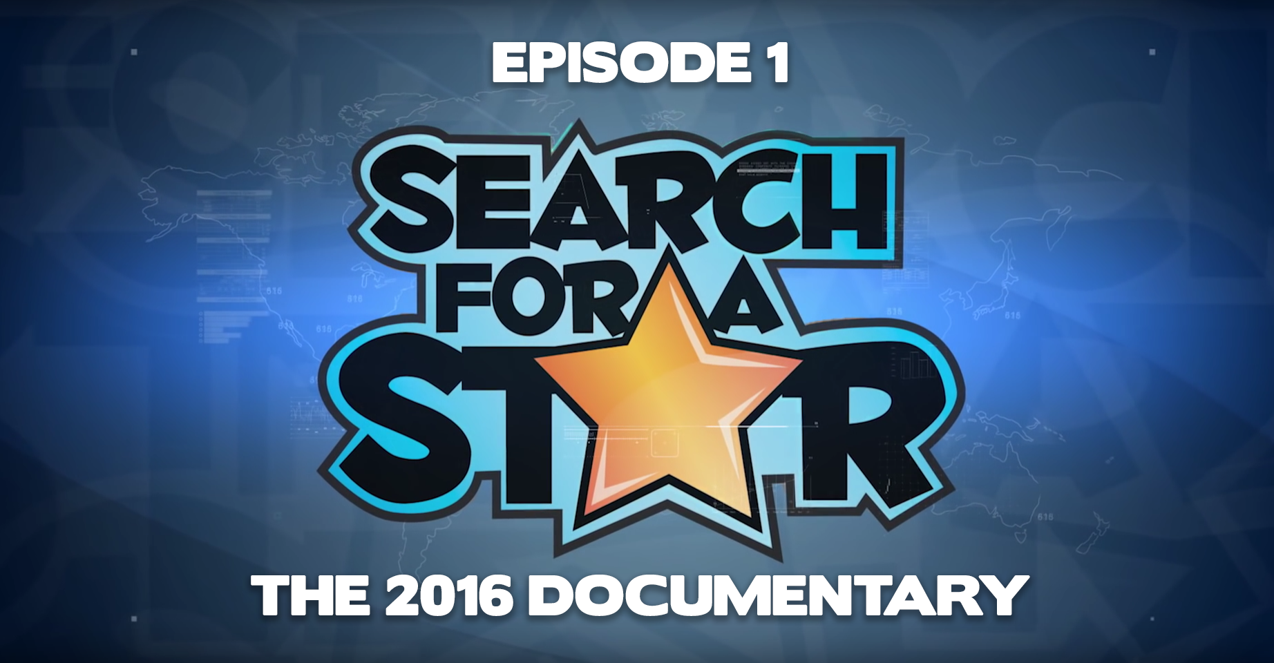 The Search For A Star 2016 Documentary is now live!