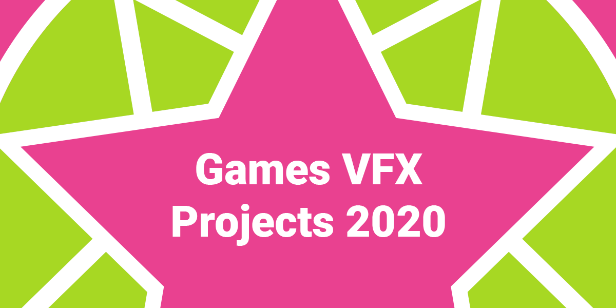 SFASX Games VFX Projects 2020