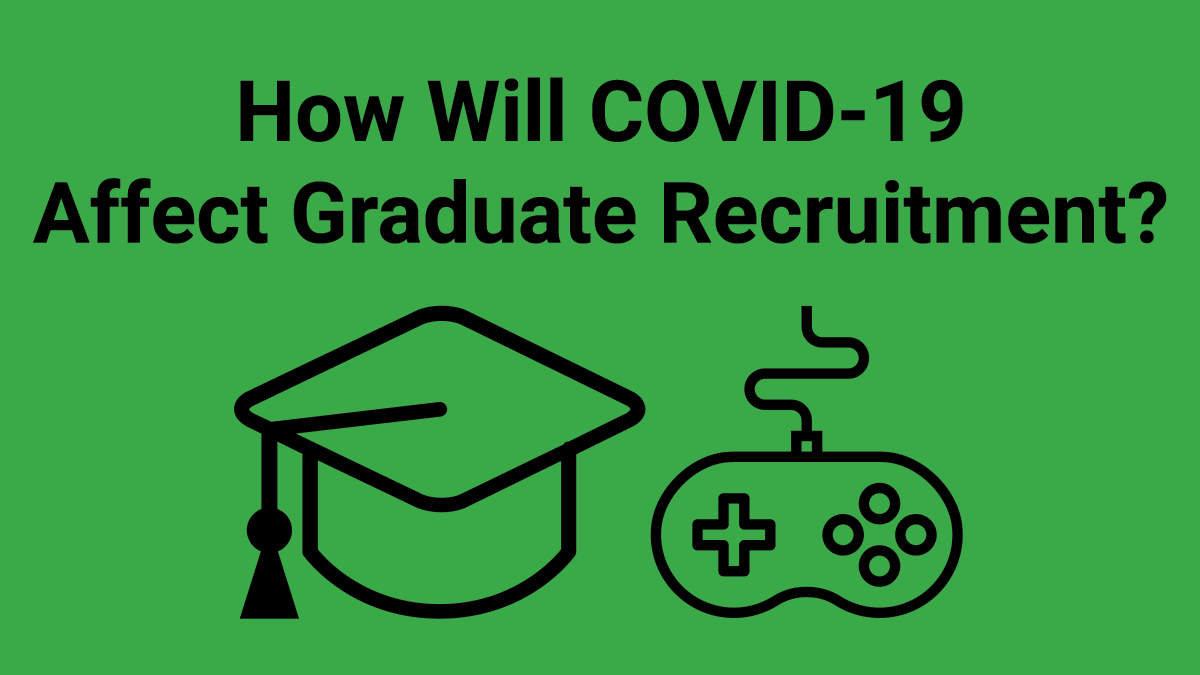 The Affect of COVID-19 on Graduate Recruitment