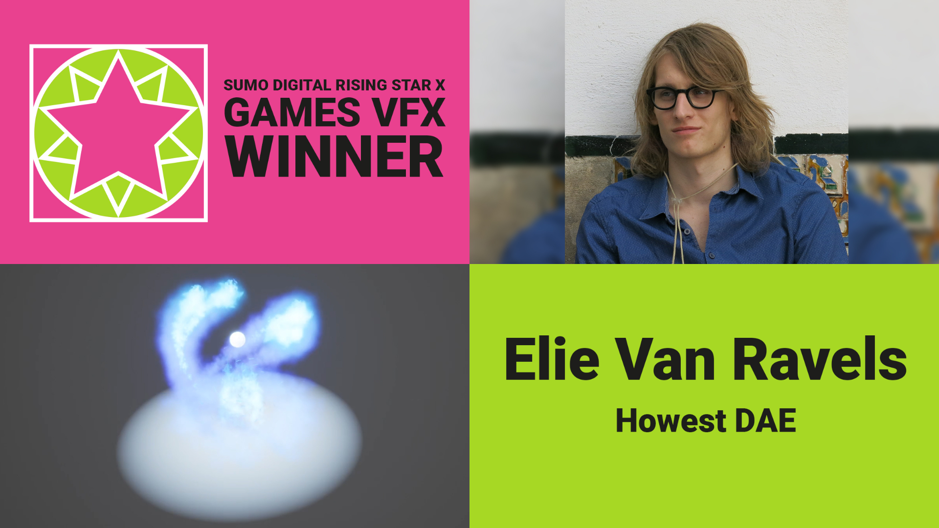 Rising Star games VFX Winner 2020 - Elie Van Ravels
