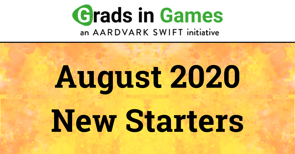 Grads In Games; Our New Studio Starters for August