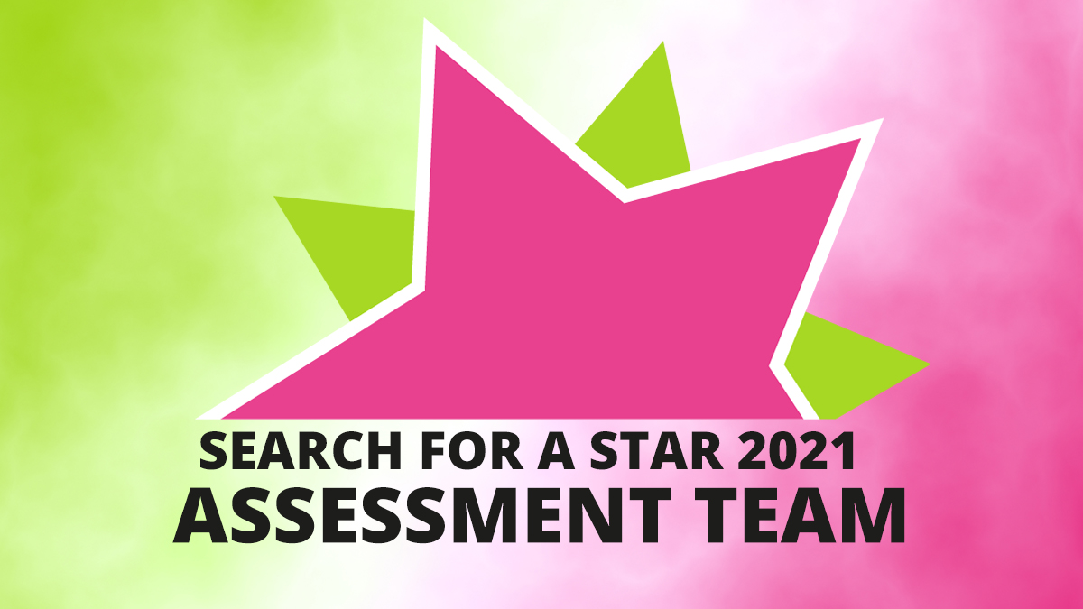 Search For A Star 2021 Assessment Team