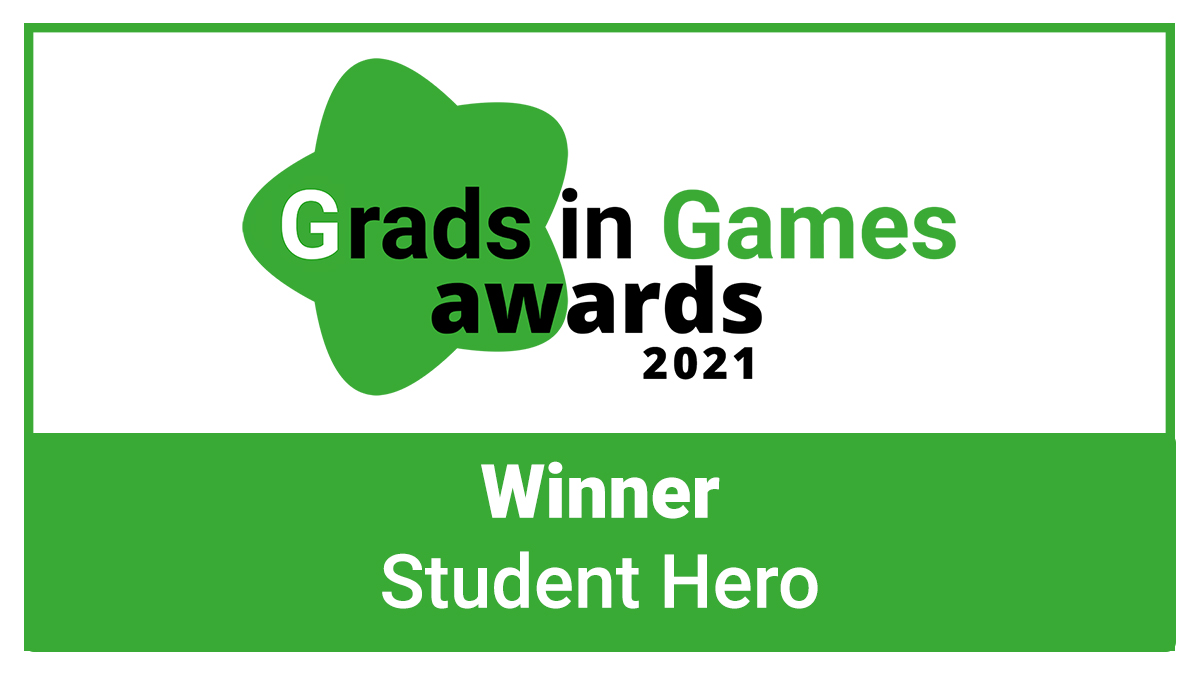 The Grads in Games Awards 2021 - The Student Hero Winner is Revealed!