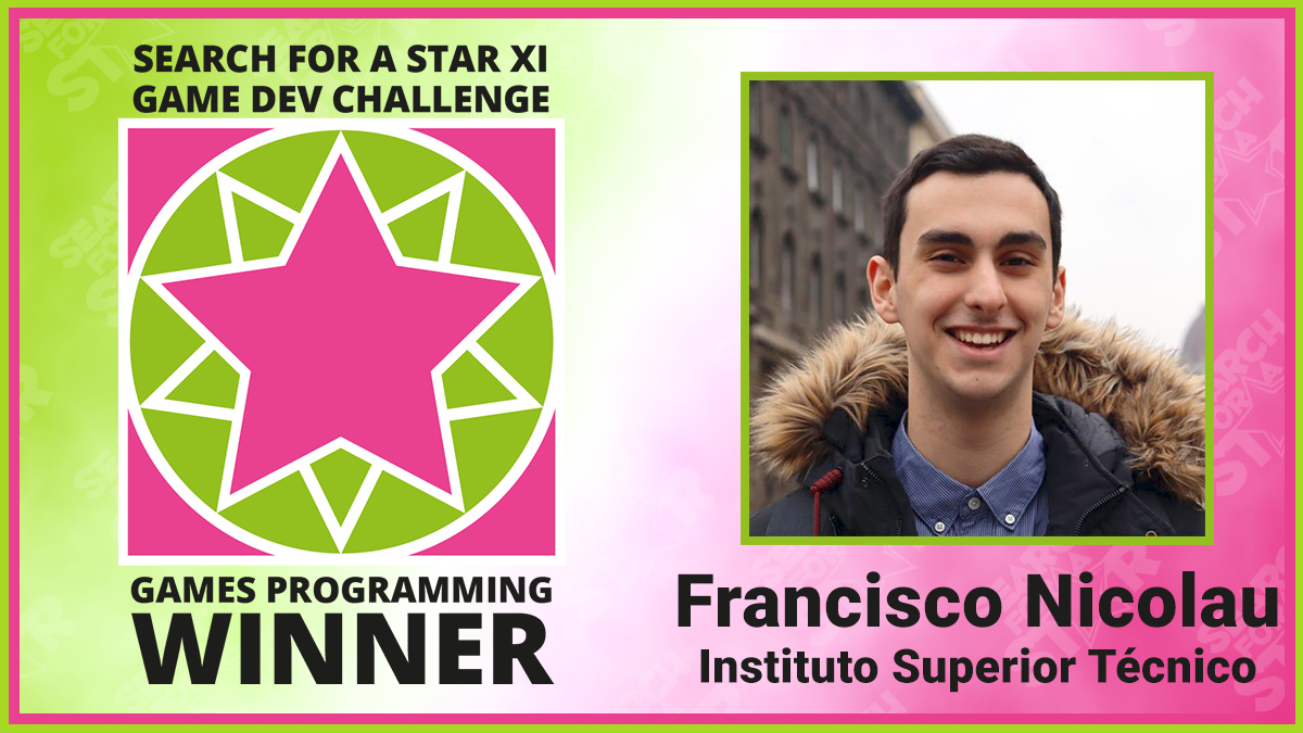 Francisco Nicolau, Search For A Star Games Programming Winner 2021