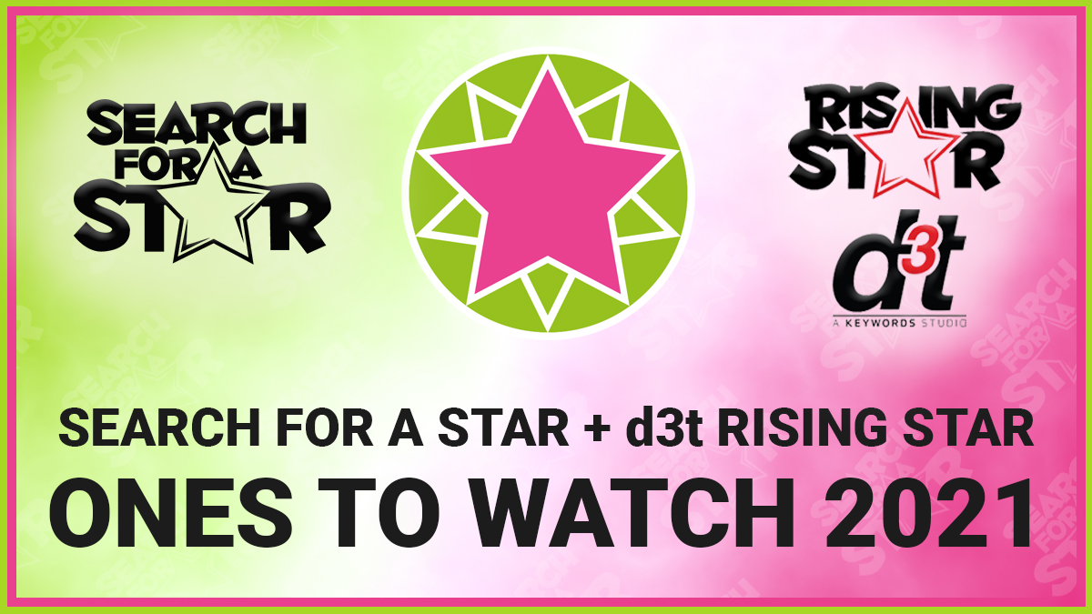 Search For A Star 2021 recap + this year's Ones To Watch